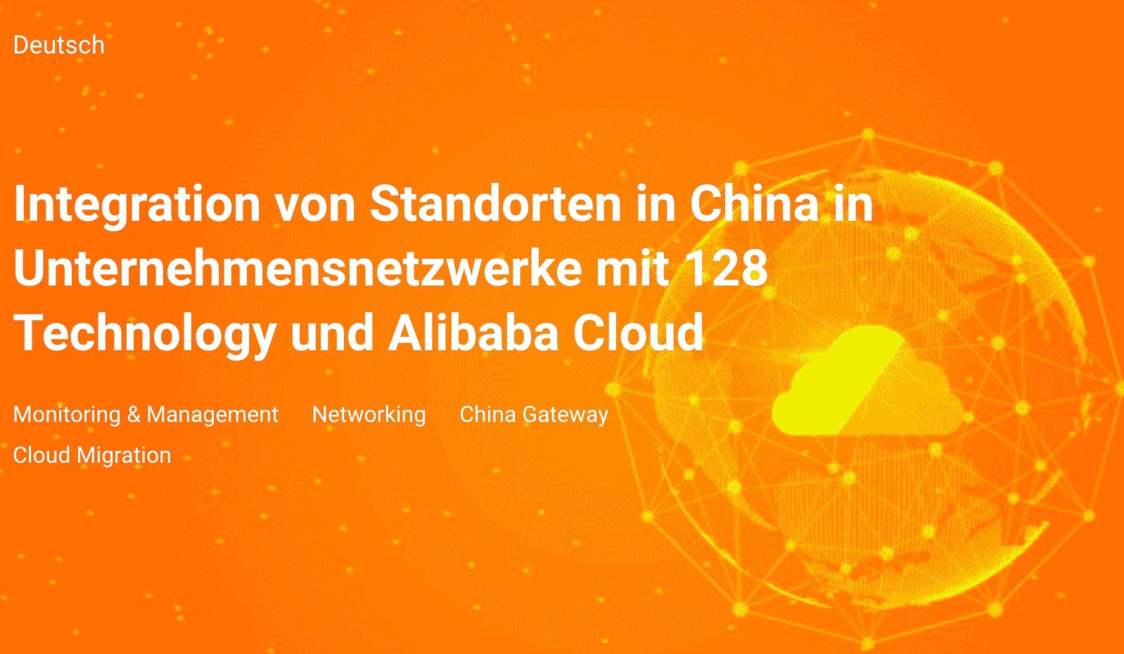 Integration von Standorten in China mit 128 Technology & Alibaba Cloud